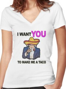 Uncle Sam I want you to make me a taco Women's Fitted V-Neck T-Shirt