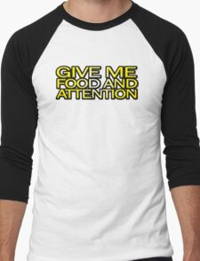 Give me food and attention Men's Baseball ¾ T-Shirt
