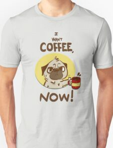 I want Coffee Unisex T-Shirt