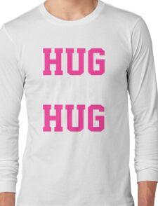 HUG BAYLEY HUG Long Sleeve T-Shirt
