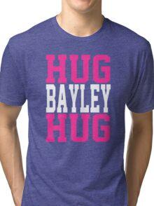HUG BAYLEY HUG Tri-blend T-Shirt