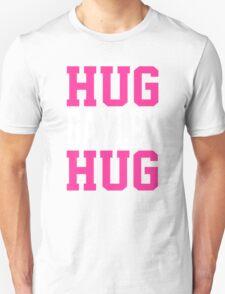 HUG BAYLEY HUG Unisex T-Shirt