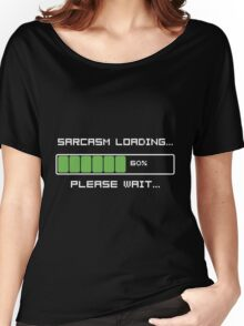 Sarcasm Loading T Shirt Women's Relaxed Fit T-Shirt
