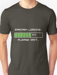 Sarcasm Loading T Shirt T-Shirt