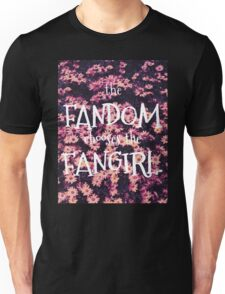 The Fandom Chooses the Fangirl Unisex T-Shirt