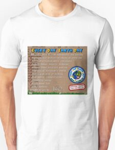 Every day Earth day  Unisex T-Shirt