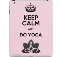 Keep Calm and do Yoga (Black) iPad Case/Skin