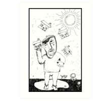 Would I Delight In The Sunshine? Art Print