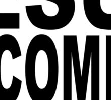 JESUS IS COMING - LOOK BUSY Sticker
