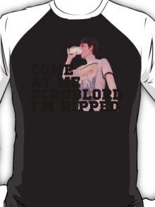 Ross Scrublord T-Shirt