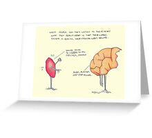 Listen to your limbic system? Greeting Card