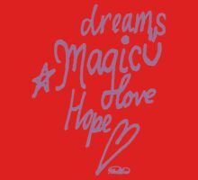 Dreams. Magic. Love Hope One Piece - Short Sleeve