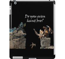 Do You Even Hunt Bro? iPad Case/Skin