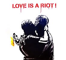 Love is a riot by Tim Constable