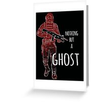 Nothing But A Ghost Greeting Card