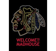 Madhouse Chicago Blackhawks Photographic Print