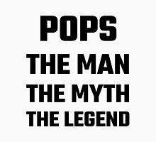 Pops The Man The Myth The Legend Unisex T-Shirt