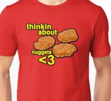 Thinking about nuggets <3 Unisex T-Shirt