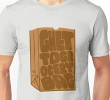 Ghetto Grocery Bag Unisex T-Shirt