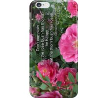Rose Bush Happy Pink Roses German Proverb iPhone Case/Skin