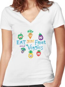 eat your fruit and veggies ll  Women's Fitted V-Neck T-Shirt