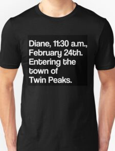 Twin Peaks - Diane... Unisex T-Shirt