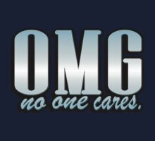 OMG no one cares by masonsummer