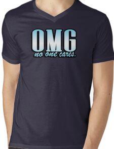 OMG no one cares Mens V-Neck T-Shirt