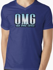 OMG no one cares Mens V-Neck T-Shirt