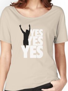 Yes Yes Yes! Women's Relaxed Fit T-Shirt