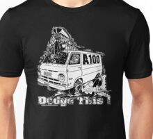 DODGE THIS ! Unisex T-Shirt