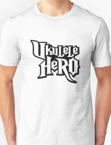 UKULELE HERO - A cool design in the style of 'GUITAR HERO' T-Shirt