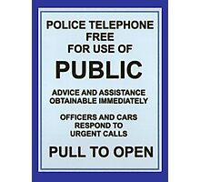 Tardis Notice Photographic Print