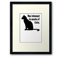 Internet is made of cats Framed Print