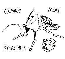 Fallout: Criminy! More Roaches Photographic Print