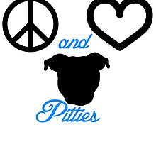 Peace Love and Pitties by Savannah Terrell