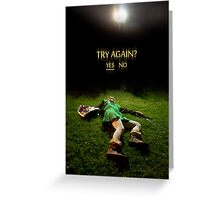 Link - Try Again? Greeting Card