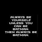 Always Be Yourself by Amantine