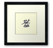 """Don't Hate"" Black Typography on Vintage White Framed Print"