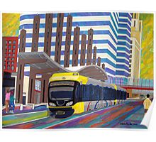 Light Rail in Downtown Minneapolis Poster
