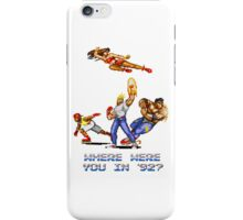 Rage in 1992 iPhone Case/Skin