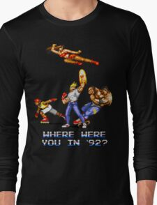 Rage in 1992 Long Sleeve T-Shirt