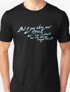 Bastille - Pompeii - But If You Close Your Eyes, Does It Almost Feel Like Nothing Changed At All? Unisex T-Shirt