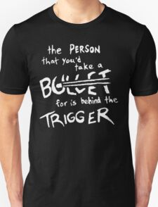 Fall Out Boy - Miss Missing You - The Person That You'd Take A Bullet For Is Behind The Trigger T-Shirt