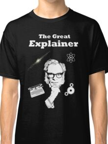 The Great Explainer Classic T-Shirt