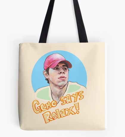 Geno Says Relax Tote Bag