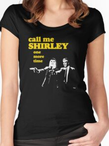 Call me Shirley Women's Fitted Scoop T-Shirt