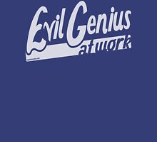 Evil Genius at Work Unisex T-Shirt