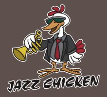 Jazz Chicken by Wislander