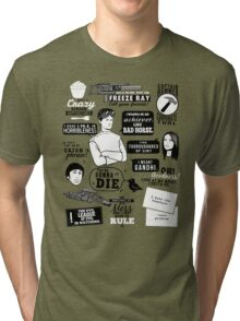 Horrible Quotes Tri-blend T-Shirt
